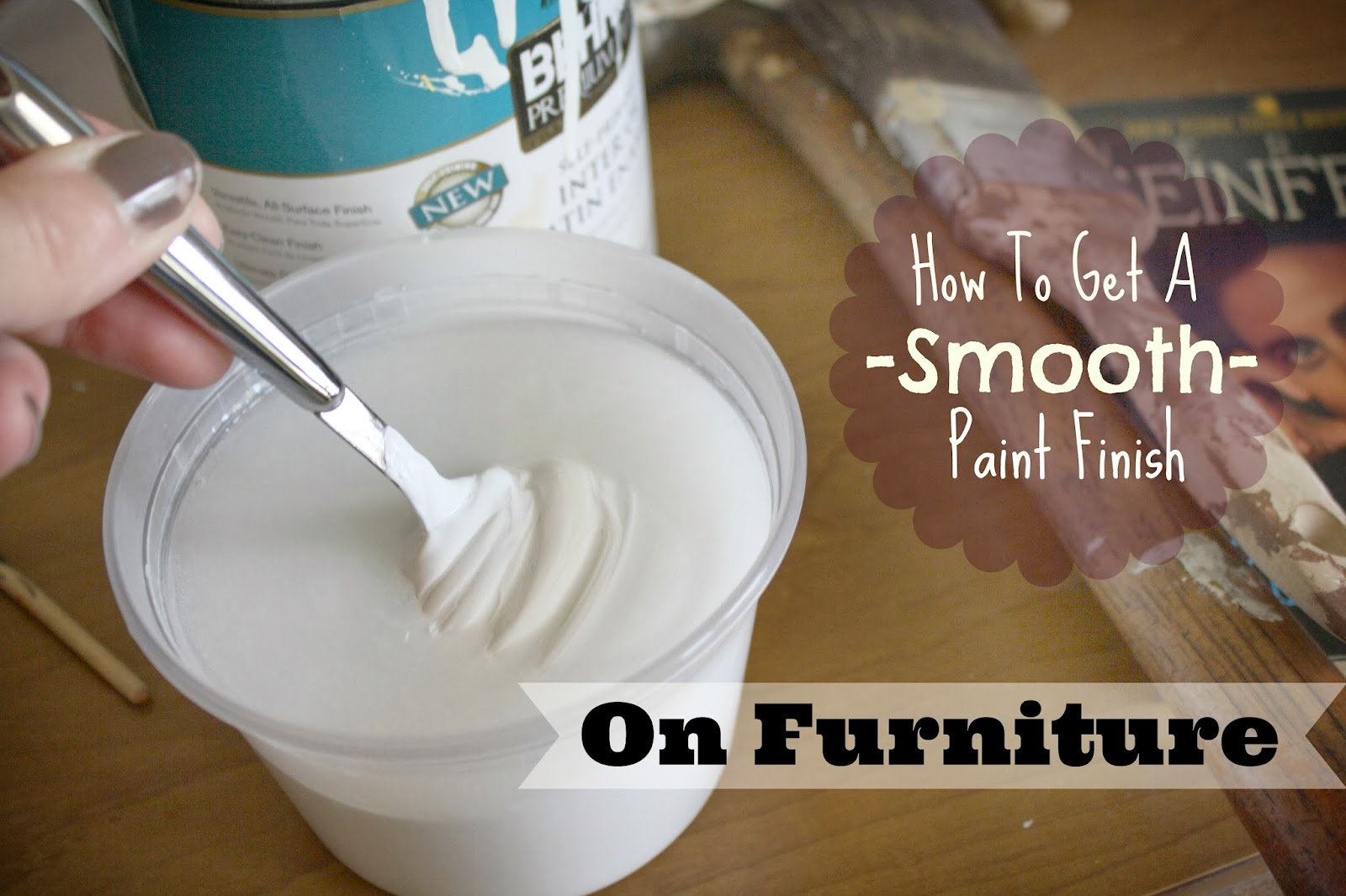 How To Get A Smooth Finish On Furniture