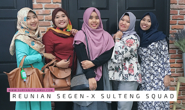 Reunian SEGEN-X SulTeng Squad Yanikmatilah Saja