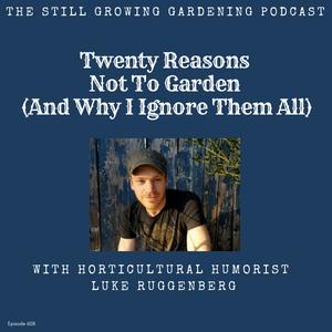 Still Growing Gardening Podcast