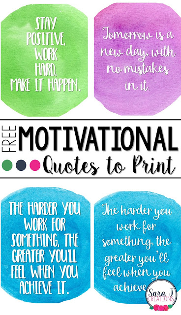 Free motivational quotes to print make decorating your classroom, desk, office or home easy and uplifting.
