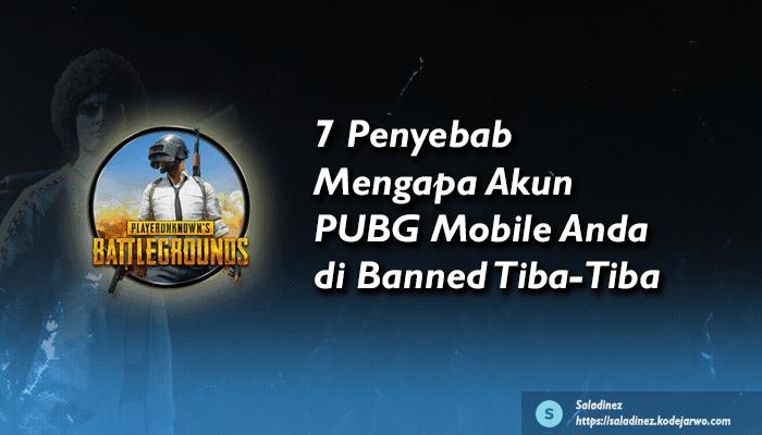 7 Penyebab Mengapa Akun PUBG Mobile Anda di Banned Tiba-Tiba