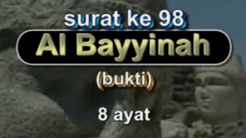 Surat Al Bayyinah termasuk kedalam golongan surat Surat | Surah Al Bayyinah Arab, Latin dan Terjemahannya