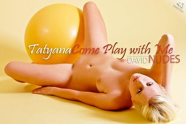 Tatyana_Come_Play_With_Me Kvvid-Nudef 2012-12-07 Tatyana - Come Play With Me 12-1213-1217i