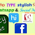 How to type styles fonts in WhatsApp and social media? - TAMIL TECHNICAL TIPS