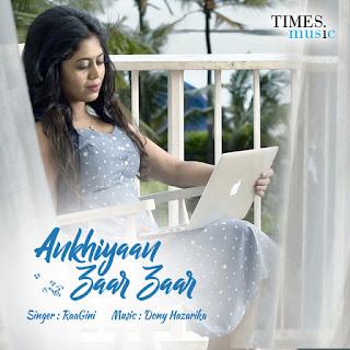 Ankhiyaan Zaar Zaar Lyrics | Raagini | Times Music