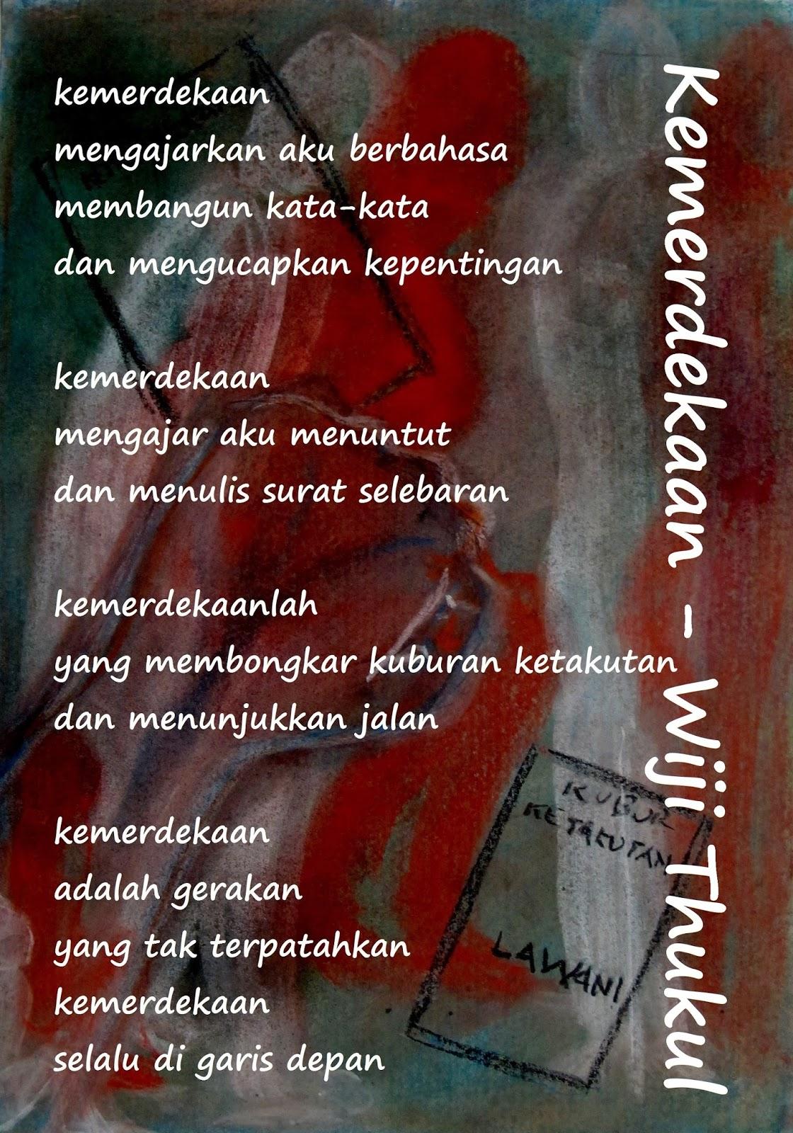 Kemerdekaan Puisi Puisi Wiji Thukul 32 Monumen Peringatan Wiji