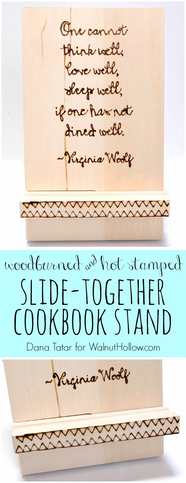 Wood Burned and Hot Stamped Slide-Together Cookbook Stand by Dana Tatar for Walnut Hollow