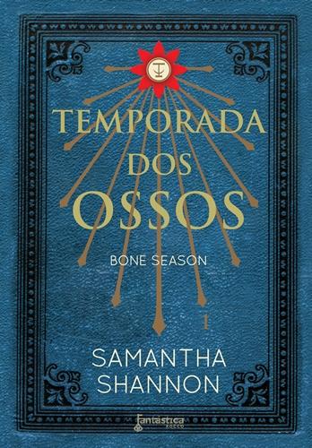 Temporada dos Ossos - Samantha Shannon
