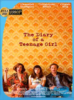 Diario de una chica adolescente (2015)   HD [1080p] Latino [GoogleDrive] DizonHD