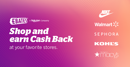 EBATES SHOP 'N EARN - I LOVE IT!
