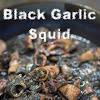 Blacky Garlic Squid Recipe