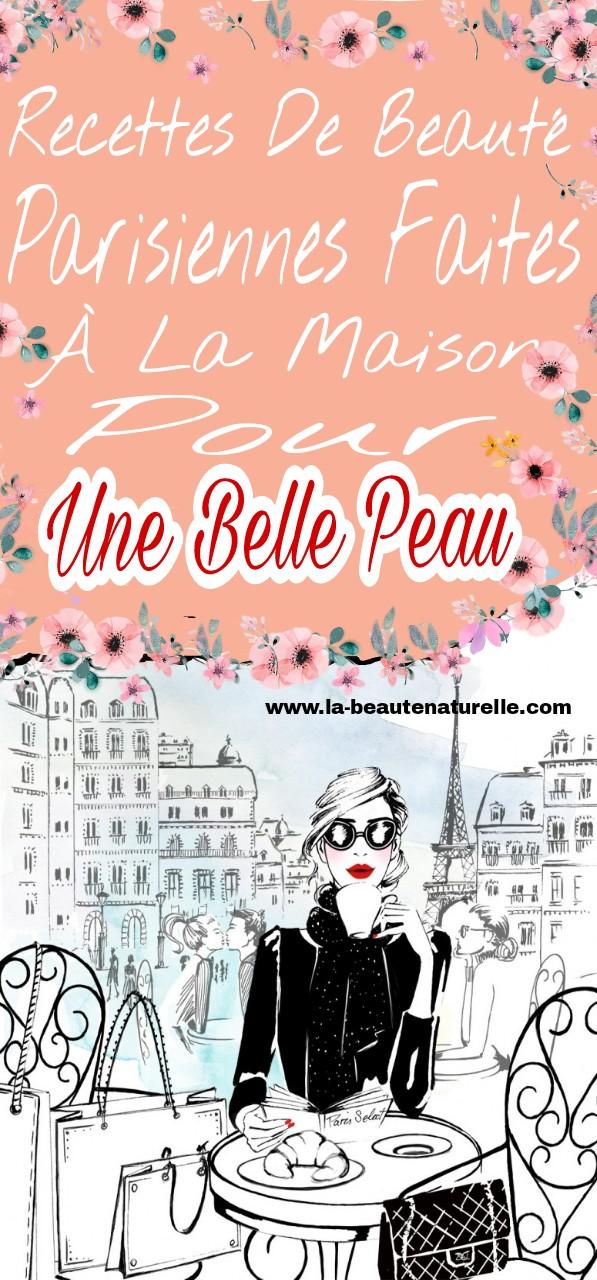 Recettes de beauté parisiennes faites à la maison pour une belle peau