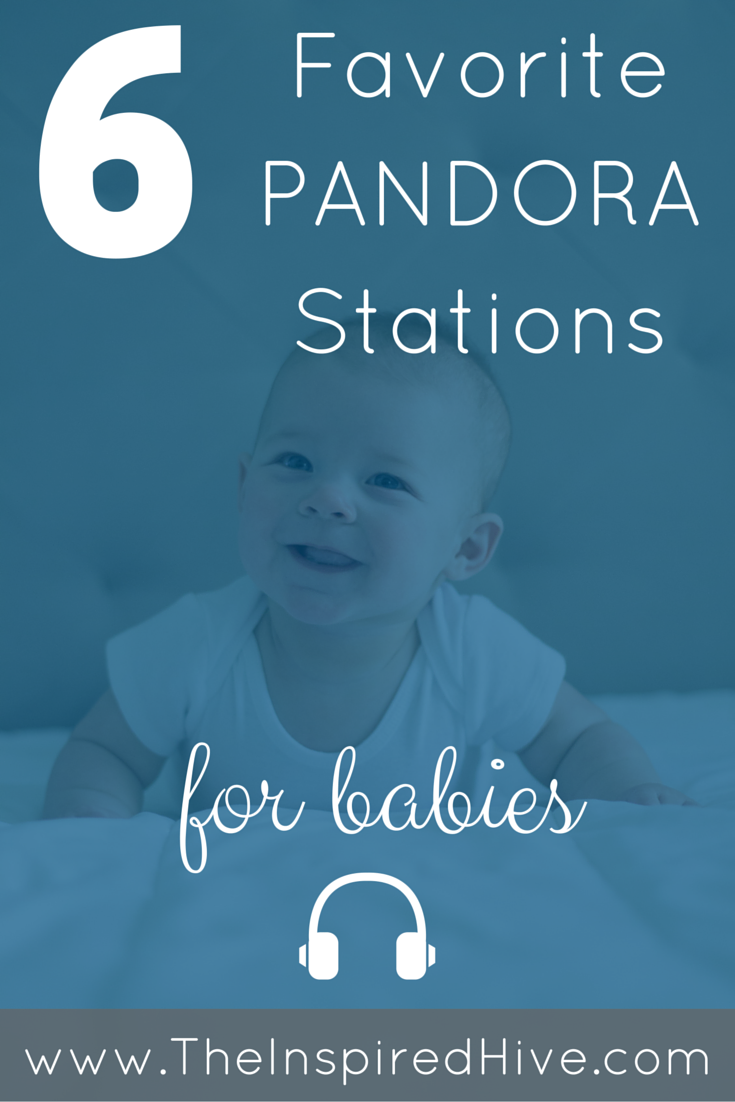 Pandora Stations for Babies