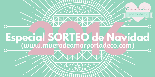 Especial SORTEO de Navidad-Blog de decoracion-By Ana Oval