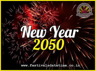 2050 New Year Date & Time, 2050 New Year Calendar