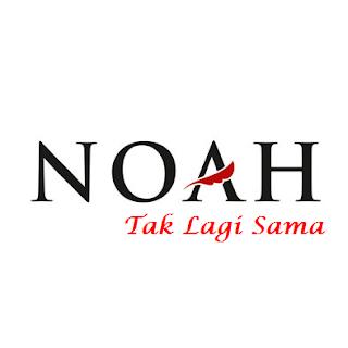 Download Chord Gitar Noah – Tak Lagi Sama