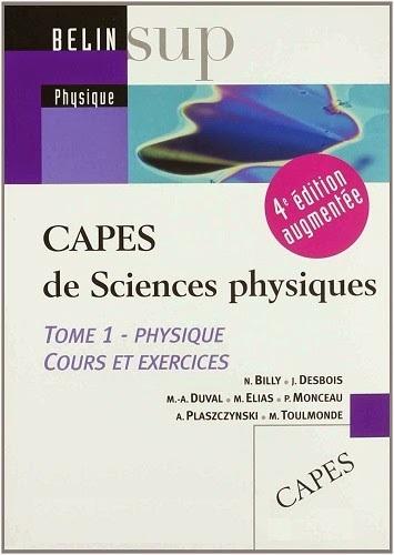 Livre : CAPES de Sciences physiques - Tome 1, Physique, cours et exercices