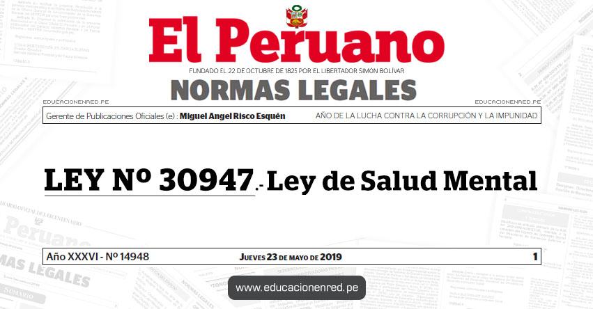 LEY Nº 30947 - Ley de Salud Mental