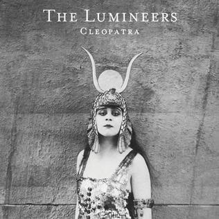 Cleopatra, de The Lumineers