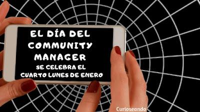 cuarto-lunes-de-enero-celebramos-el-dia-del-community-manager