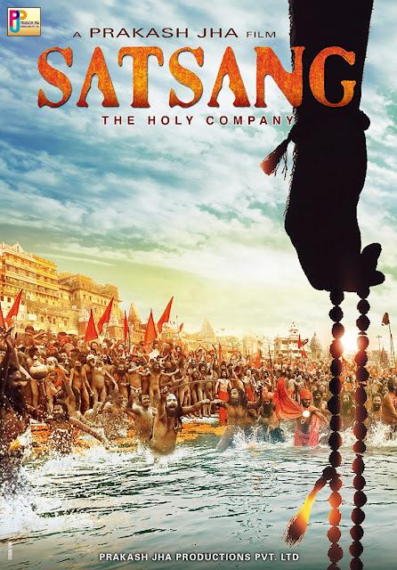 Satsang, Satsang Prakash Jha, Satsang Ajay Devgan , Satsang Prakash Jha movie