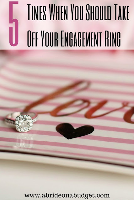 You want to wear your engagement ring all the time after you get it. You keep looking at it ... and looking down to make sure it's still there. I get it. But there are actually times when you should take it off. Find out when in this 5 Times When You Should Take Off Your Engagement Ring post from www.abrideonabudget.com.