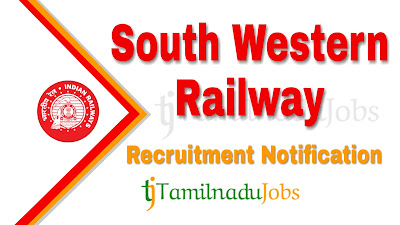 South Western Railway Recruitment notification of 2019, govt jobs for engineers, govt jobs for diploma