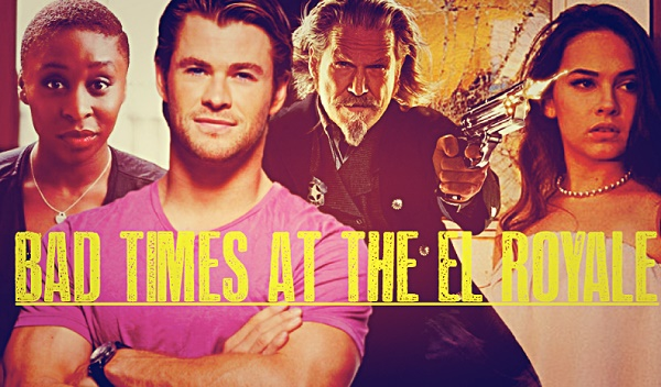 film action thriller terbaru 2018 bad times at the el royale
