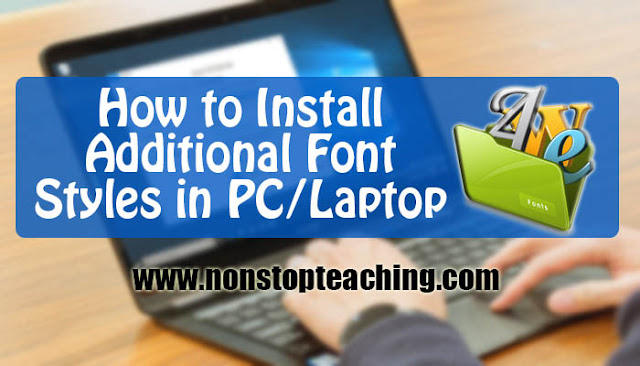 How to Install Additional Font Styles in PC or Laptop