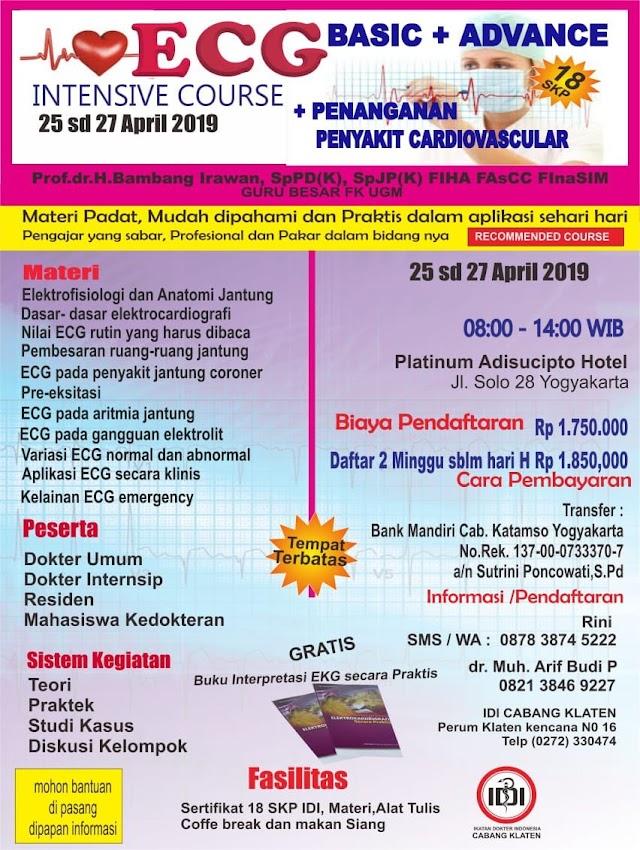 ECG Basic and Advance Intensive Course dan Penanganan Penyakit Cardiovascular 25-27 April 2019 (18 SKP IDI)