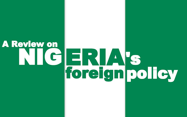 FEATURED | A Review on Nigeria's Foreign Policy
