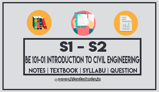 BE 101-01 Introduction to Civil Engineering Notes