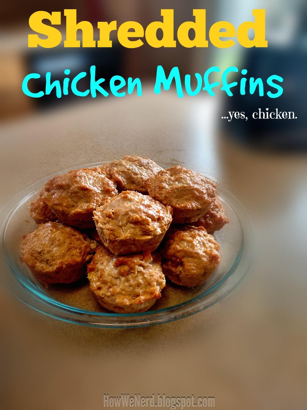 How We Nerd Shredded Chicken Muffins
