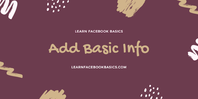 How do I add basic information to my Page on Facebook?