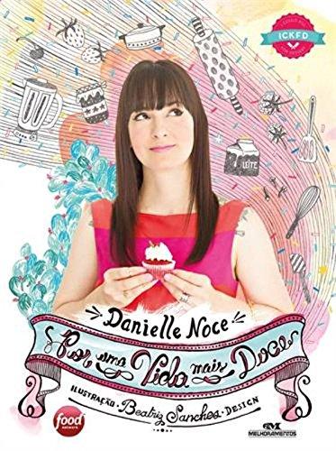 Por uma Vida Mais Doce - Danielle Noce
