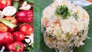 SUPER HEALTHY BREAKFAST | VEGETABLE UPMA | TARAKARI UPPITTU