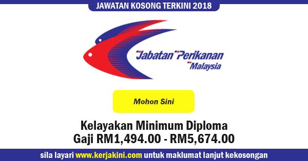 jawatan kosong 2018 jabatan perikanan malaysia