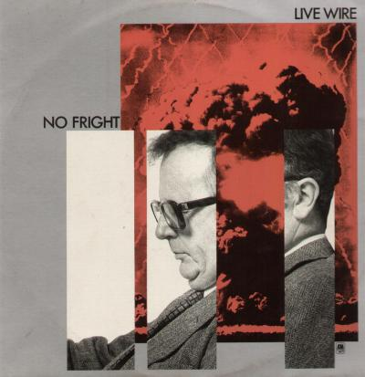 WoNoBloG: No fright  Live Wire