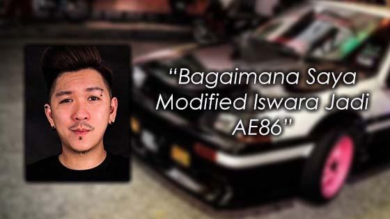 Bagaimana Lelaki Ini Ubahsuai Proton Iswara Menjadi AE86