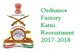 Ordnance Factory Katni Recruitment