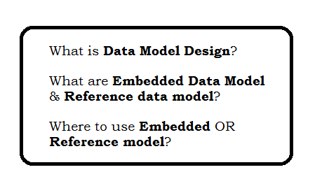 Mongodb Data Model Design - Embedded data model & Reference  data model