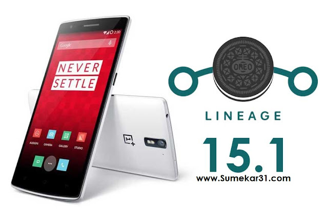 Cara Menginstal LineageOS 15.1 di OnePlus One (Android 8.1 Oreo)