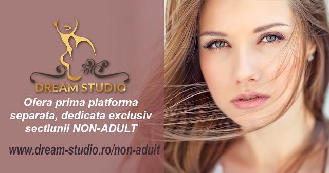 Dream Studio Videochat Bucuresti ofera prima platforma separata, dedicata exclusiv sectiunii non-adult!