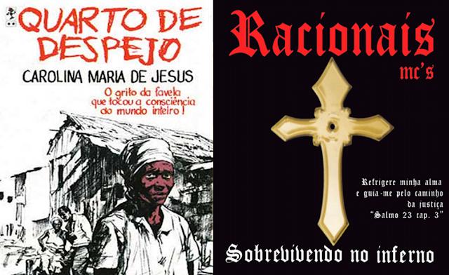 Quarto de Despejo (Carolina Maria de Jesus) e Sobrevivendo no Inferno (Racionais), entram como leitura obrigatória para o vestibular da Unicamp