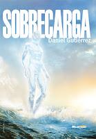 """Portada del libro """"Sobrecarga (Los olvidados)"""", de Daniel Gutiérrez"""