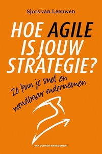 Hoe Agile is jouw strategie?