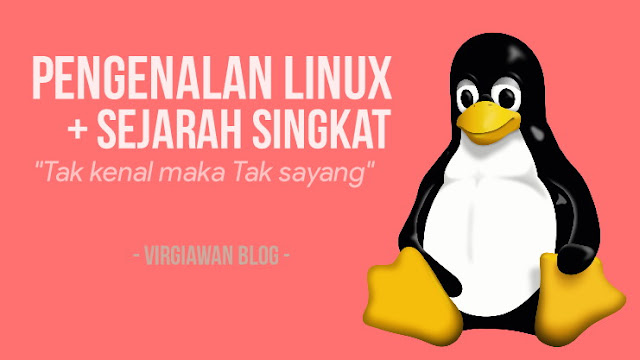 Pengenalan Linux dan Sejarah Singkat Linux
