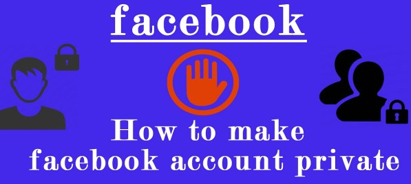 how to make facebook private 2017