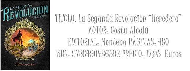 """Reseña: La segunda revolucion """"Heredero"""""""