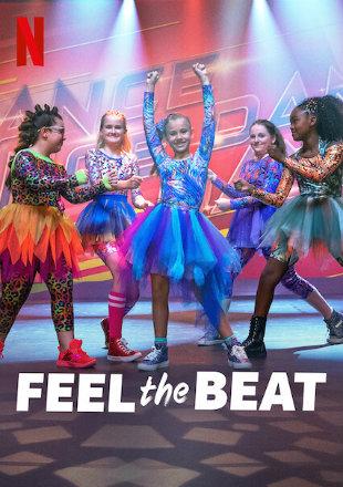 Feel the Beat 2020 HDRip 720p Dual Audio In Hindi English